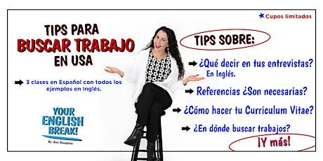 Your English Break Zoom Class - ¡Tips para Buscar Trabajo en Inglés! entradas