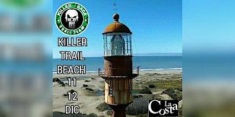 KILLER  RACE -TRAIL BEACH 5K NOCTURNA (SAB11) 5K-10K-15K DOMINGO 12 entradas