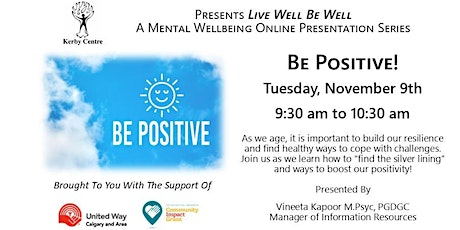 Kerby Centre Live Well Be Well Mental Wellbeing Series Presents Be Positive tickets