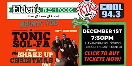 "Tonic Sol-Fa ""Shake Up Christmas"" Tour - Alexandria tickets"
