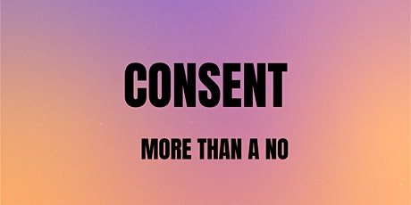 Consent!  It is more than a no! tickets