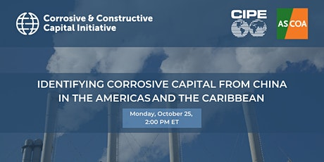 Identifying Corrosive Capital from China in the Americas and the Caribbean tickets