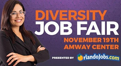 12th Annual Diversity Job Fair & Career Expo presented by OrlandoJobs.com tickets