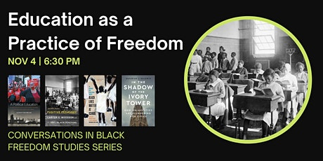 Education as a Practice of Freedom  (CBFS) tickets