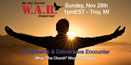 """Discipleship & Deliverance Encounter: What """"The Church"""" Won't Talk About tickets"""