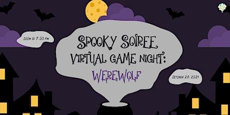 Spooky Soiree Virtual Game Night: Werewolf tickets