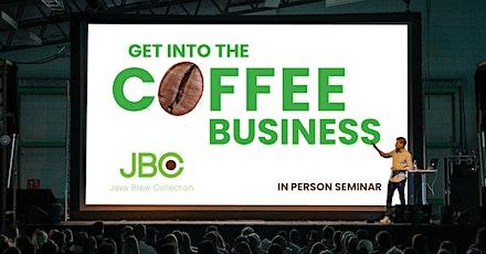 Houston Coffee Business Seminar - Free Tickets tickets