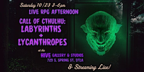 Live RPG- Call of Cthulhu: Labyrinths & Lycanthropes tickets