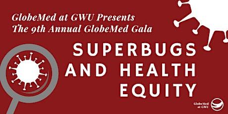 GWU GlobeMed Gala: Superbugs & Health Equity tickets