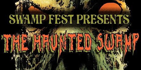THE HAUNTED SWAMP tickets