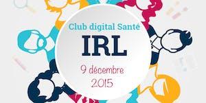 IRL Spéciale Start-up e-santé