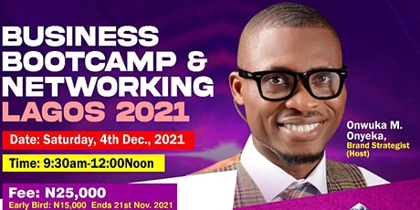 Business Bootcamp & Networking ,Lagos 2021 tickets