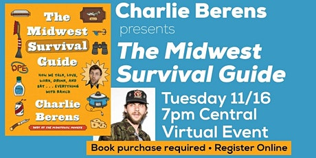 Charlie Berens presents The Midwest Survival Guide tickets