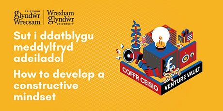 How to develop a constructive mindset? tickets