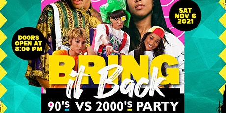 Bring It Back: 90's vs 2000's Party tickets