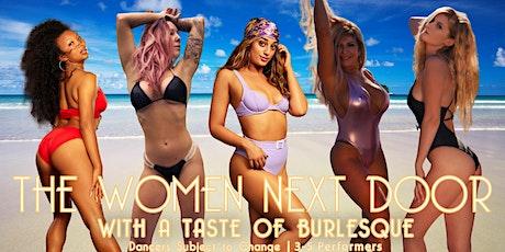 A Taste of Burlesque with - The Women Next Door!  Lignite, ND tickets