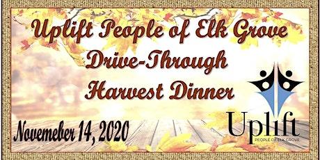 Uplift People of Elk Grove Drive Through Harvest Dinner tickets