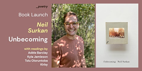 Book Launch  /  Unbecoming by Neil Surkan tickets