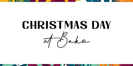 Christmas Luncheon at BUKO tickets
