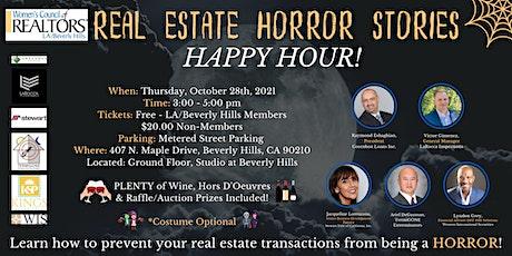 Real Estate Horror Stories - HAPPY HOUR! billets