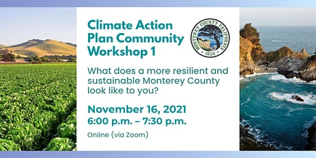 Monterey County Climate Action Plan - Community Workshop 1 tickets