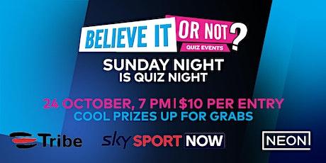 Believe It or Not's Big Quiz In #1 tickets