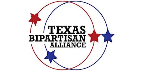 Texas Bipartisan Alliance Kickoff Fundraiser tickets
