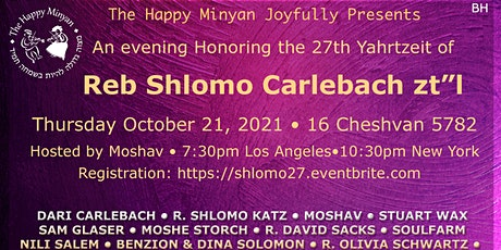 "Happy Minyan Honors Reb Shlomo Carlebach's zt""l  27th Yahrtzeit tickets"