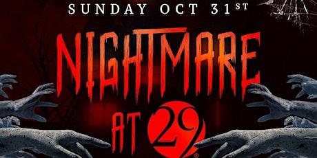 Nightmare at 29 tickets