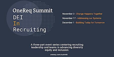 OneReq Summit: DEI in Recruiting tickets