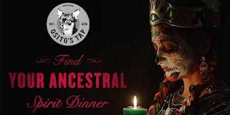 Dia De Los Muertos, Find Your Ancestral Spirit Dinner tickets