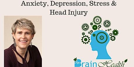 Anxiety, Depression, Stress and Head Injury Talk tickets