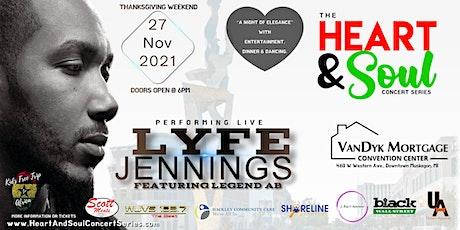 Heart & Soul Concert Series featuring Lyfe Jennings tickets