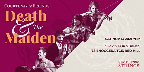 Courtenay & Friends: Death and the Maiden tickets