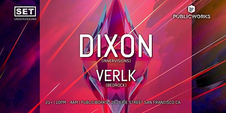 SET with DIXON (Innervisions) tickets
