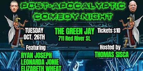 Korrupted Comedy + The Green Jay presents, POST-APOCALYPTIC COMEDY NIGHT tickets