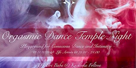 Orgasmic Dance Temple Night Tickets