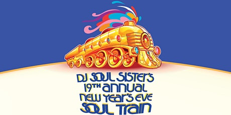 DJ Soul Sister's 19th Annual New Year's Eve Soul Train tickets