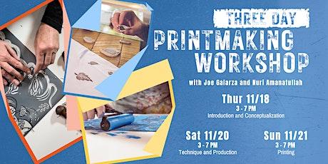 Printmaking Workshop with Joe Galarza and Nuri Amanatullah tickets