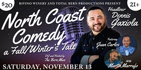 Rivino Winery Presents: North Coast Comedy! tickets