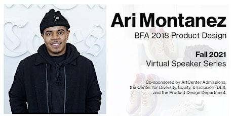 Dx3: Dialogues in Diversity & Design: Ari Montanez tickets