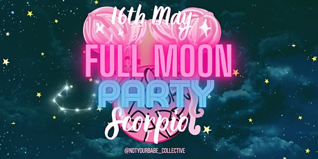 NYB Presents: Full Moon Party In Scorpio tickets