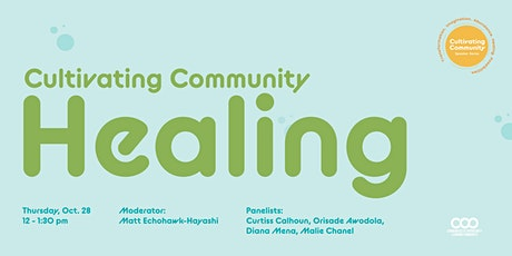 Cultivating Community Healing tickets