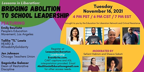 Lessons in Liberation: Bridging Abolition to School Leadership tickets