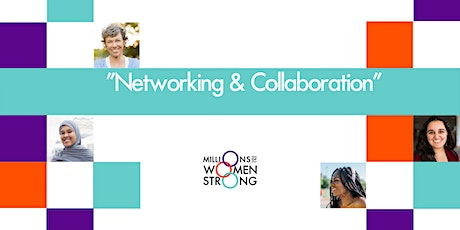Networking & Collaborating with Millions of Women Strong tickets