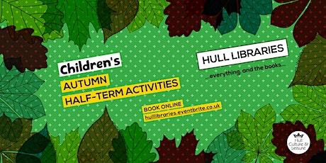 Half-Term at Hull Libraries tickets