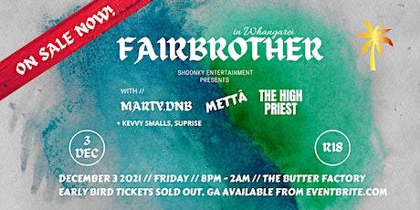FAIRBROTHER | Whangarei | 3 DECEMBER tickets