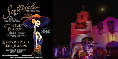 2021 Scottsdale Dia de los Muertos tickets