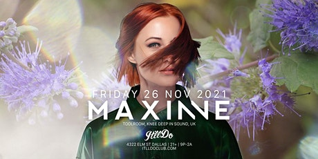 Maxinne at It'll Do Club tickets