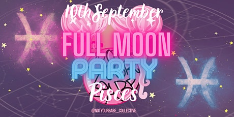 NYB Presents: Full Moon Party In Pisces tickets